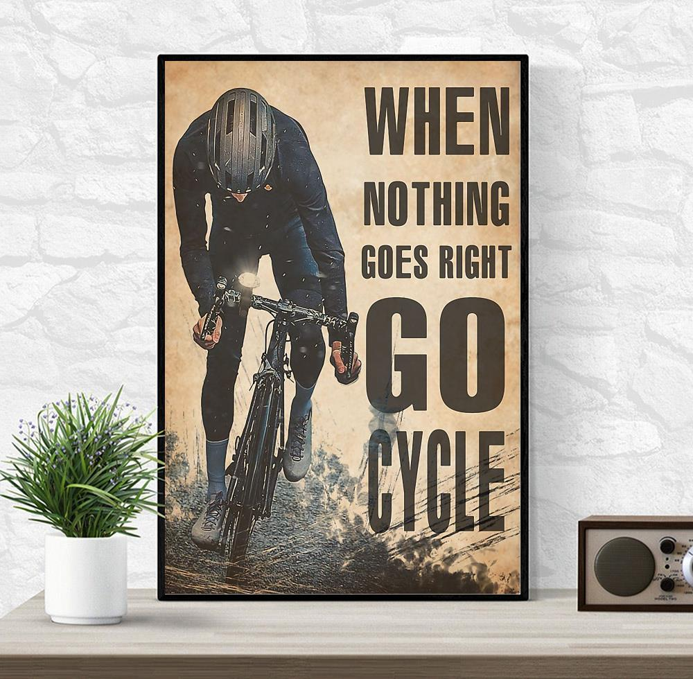 Cycling when nothing goes right go run poster