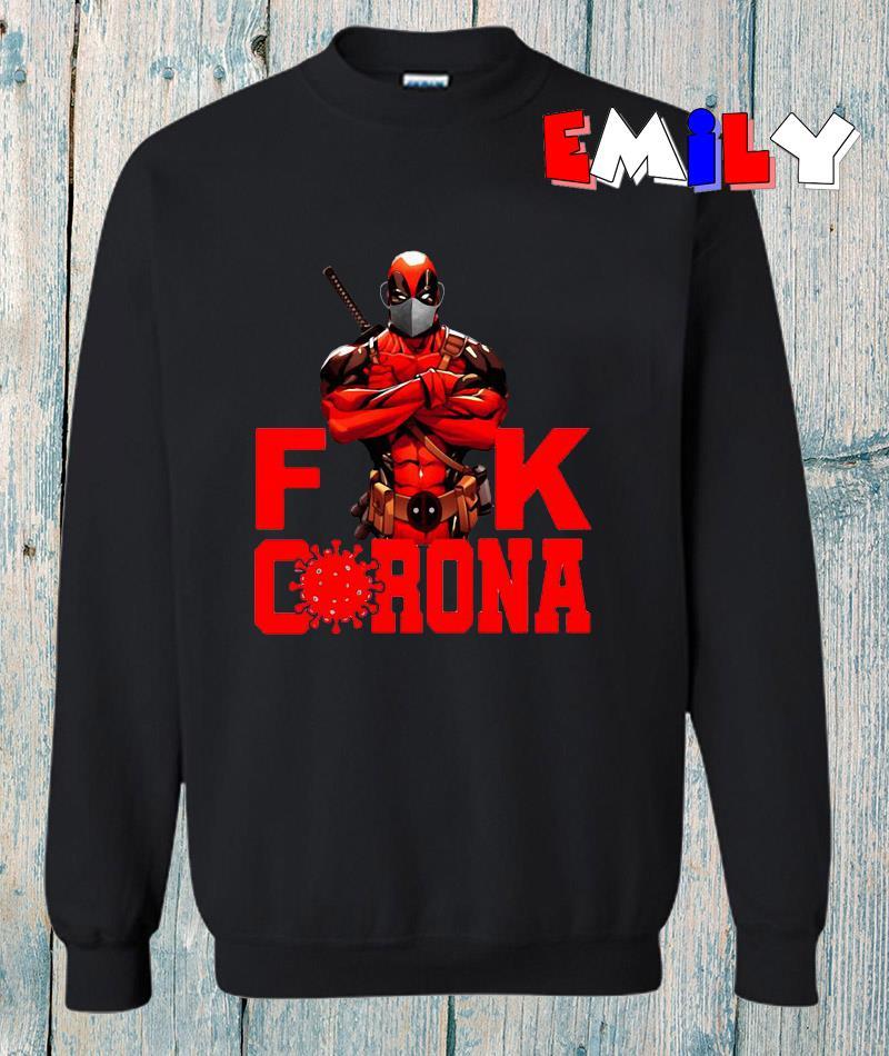 Deadpool face mask fuck corona sweatshirt