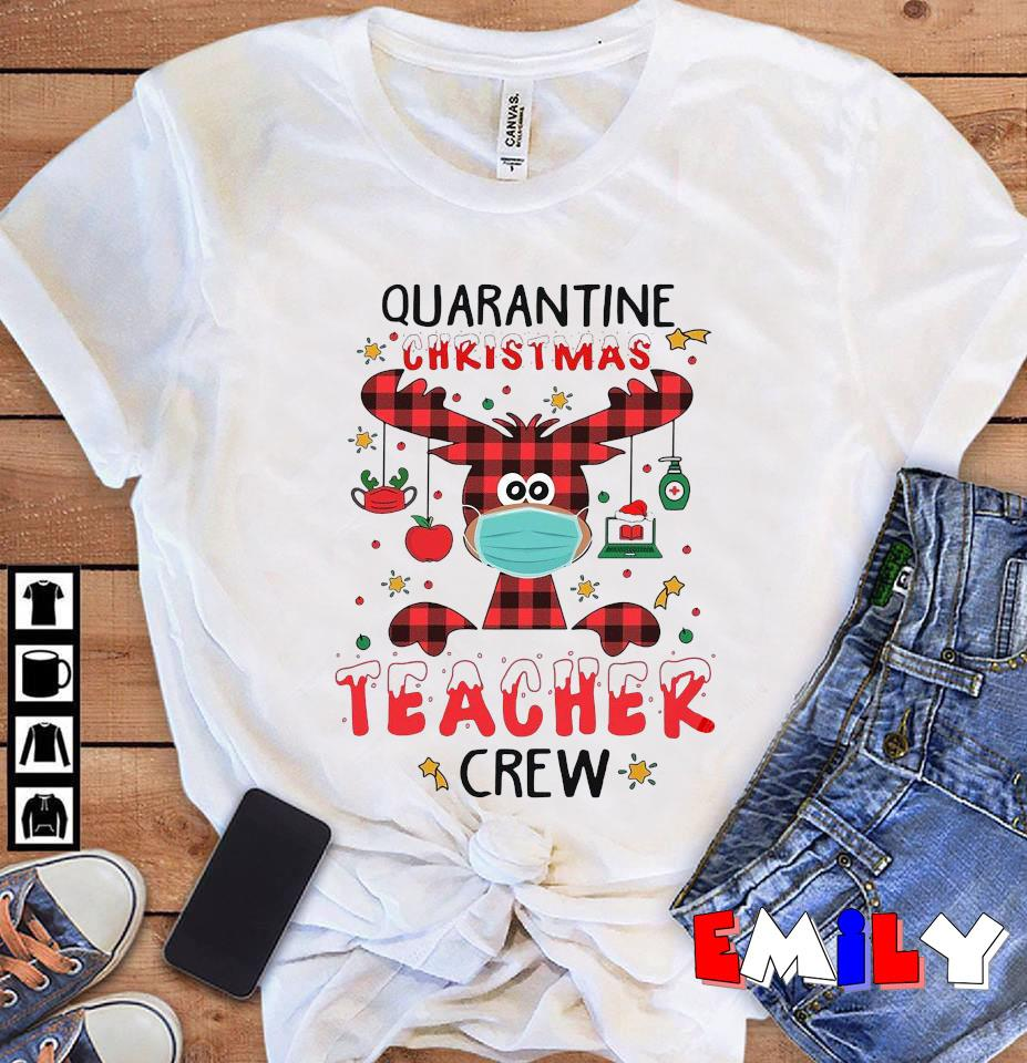Deer Christmas quarantine christmas teacher crew t-s unisex