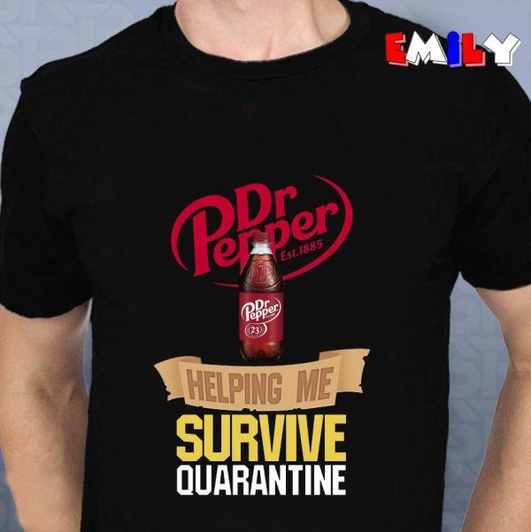 Dr Pepper helping me survive quarantine 2020 unisex t-shirt