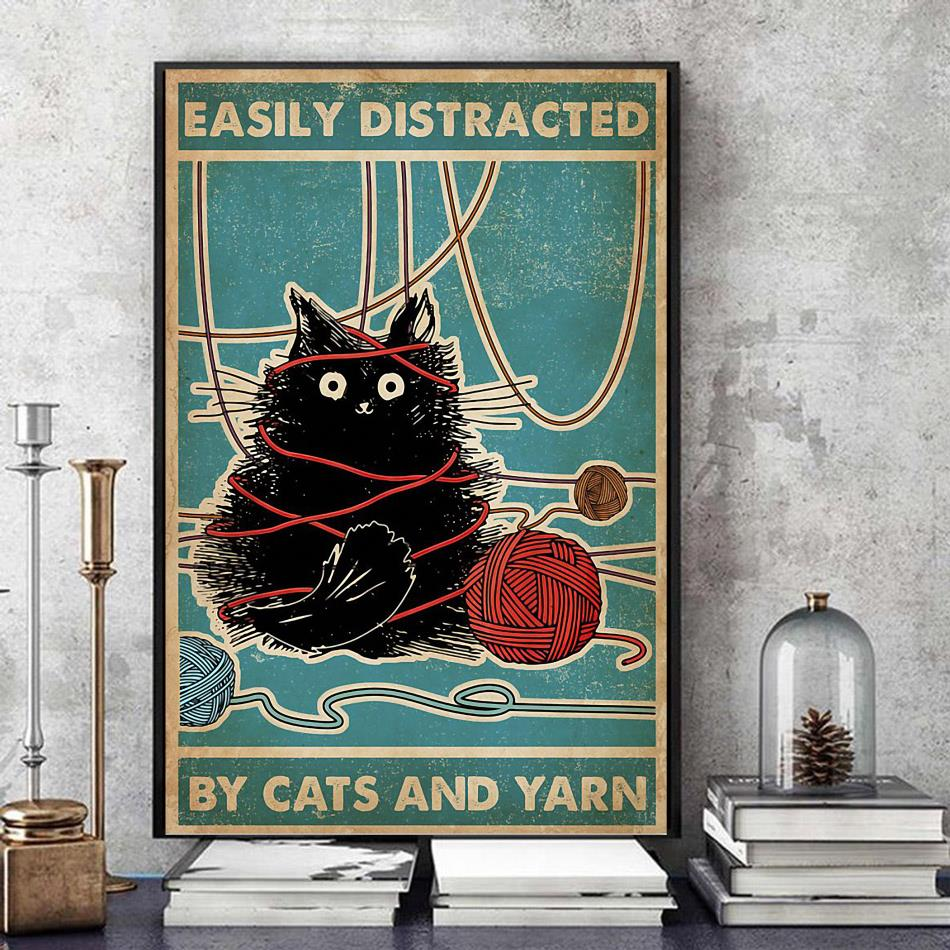 Easily distracted by cats and yarn poster canvas
