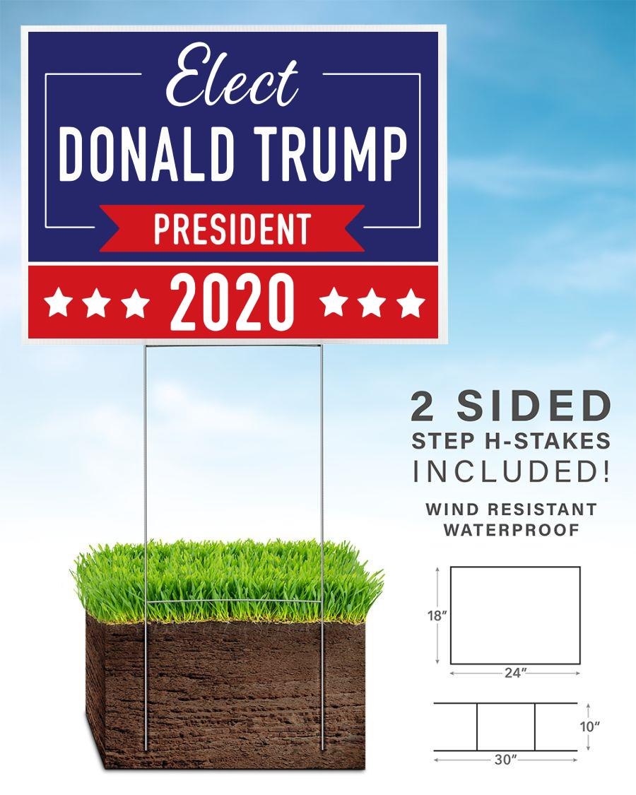 Elect Donald Trump 2020 campaign yard side