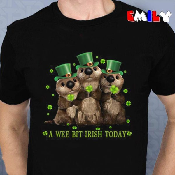 Funny Otters a wee bit Irish today unisex t-shirt