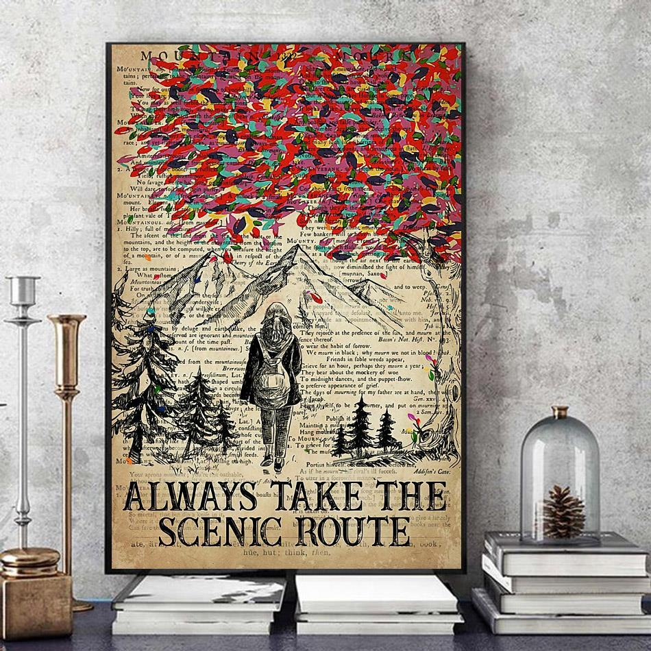Hiking girl always take the scenic route poster art