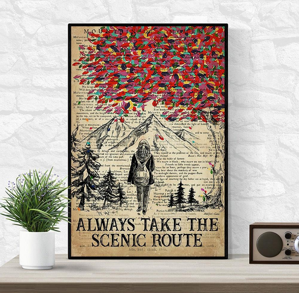 Hiking girl always take the scenic route poster