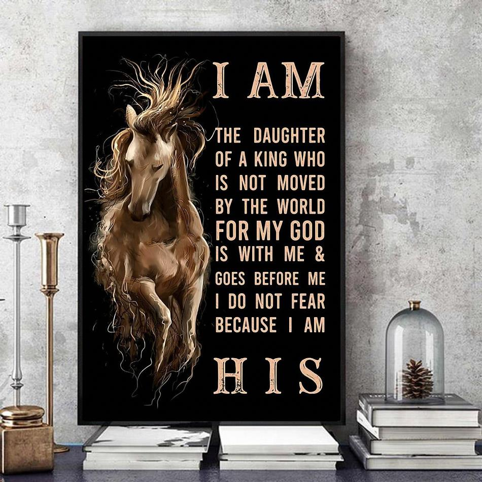 Horse I am the daughter of a king vertical poster