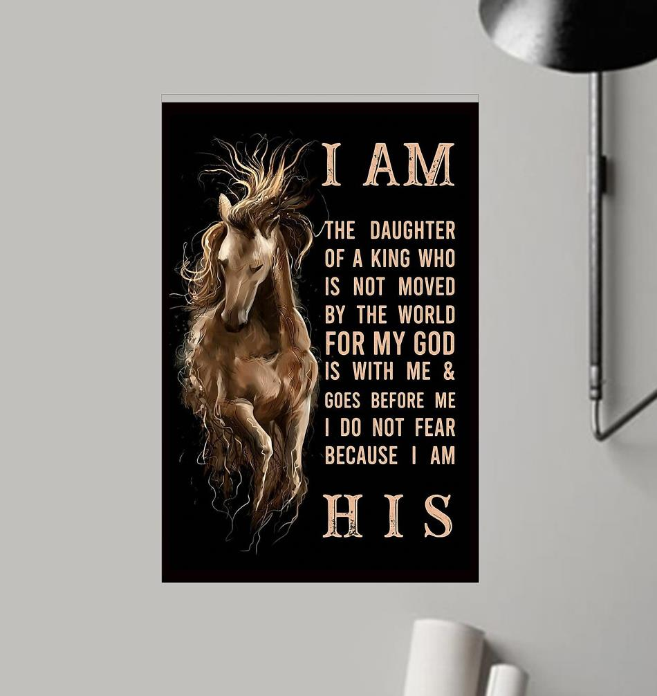 Horse I am the daughter of a king vertical poster frame