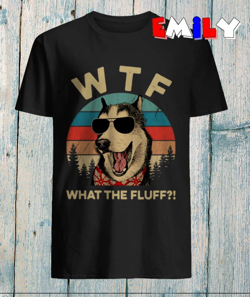 Husky sunglasses wtf what the fluff vintage funny t-shirt