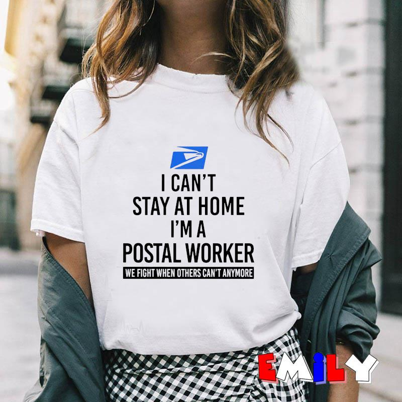I cant stay at home Im a postal worker we