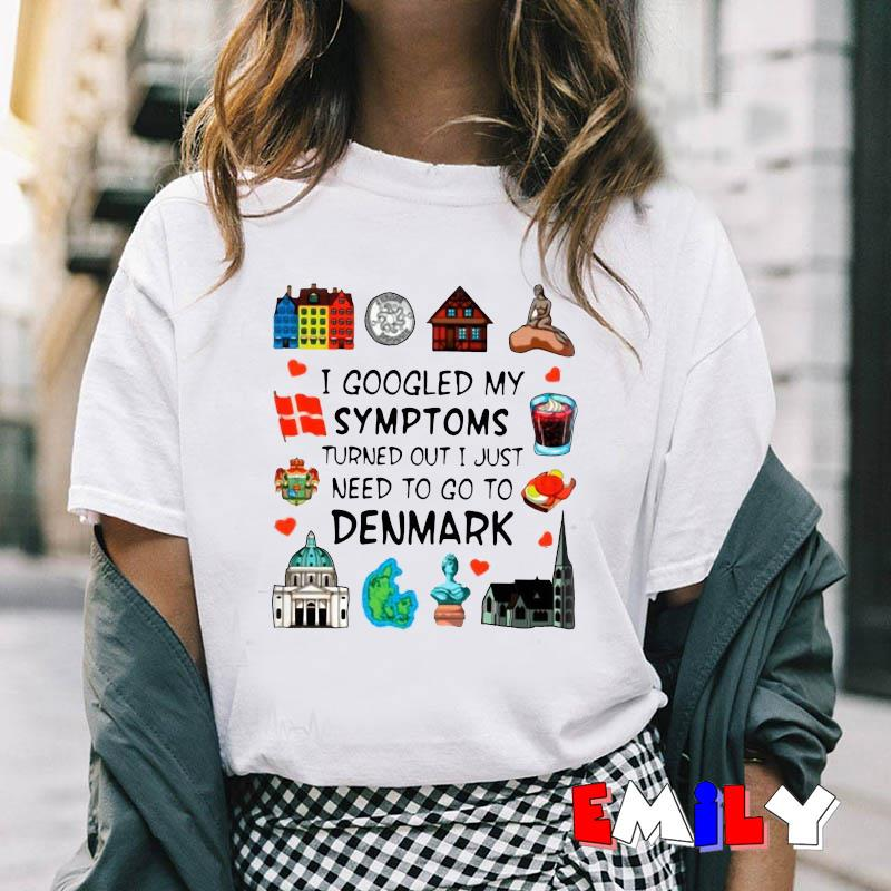 I googled my symptoms turned out I just need to go to Denmark