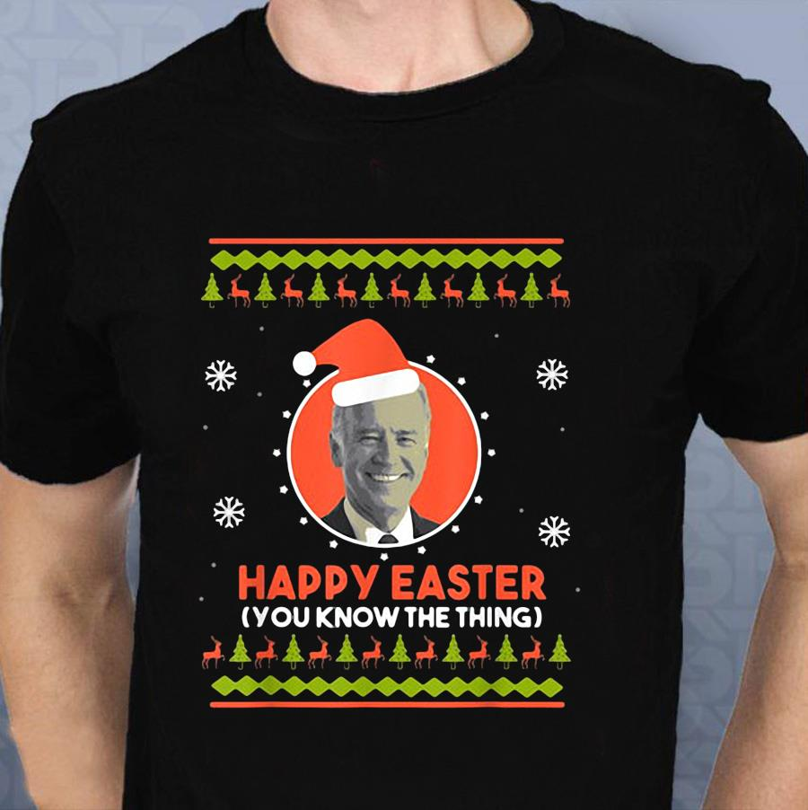 Political the Thing Long Sleeve T-shirt Sleepy Joe Biden Gift for Easter You Know.. Funny I/'m the Easter.. Happy Easter Look Eh