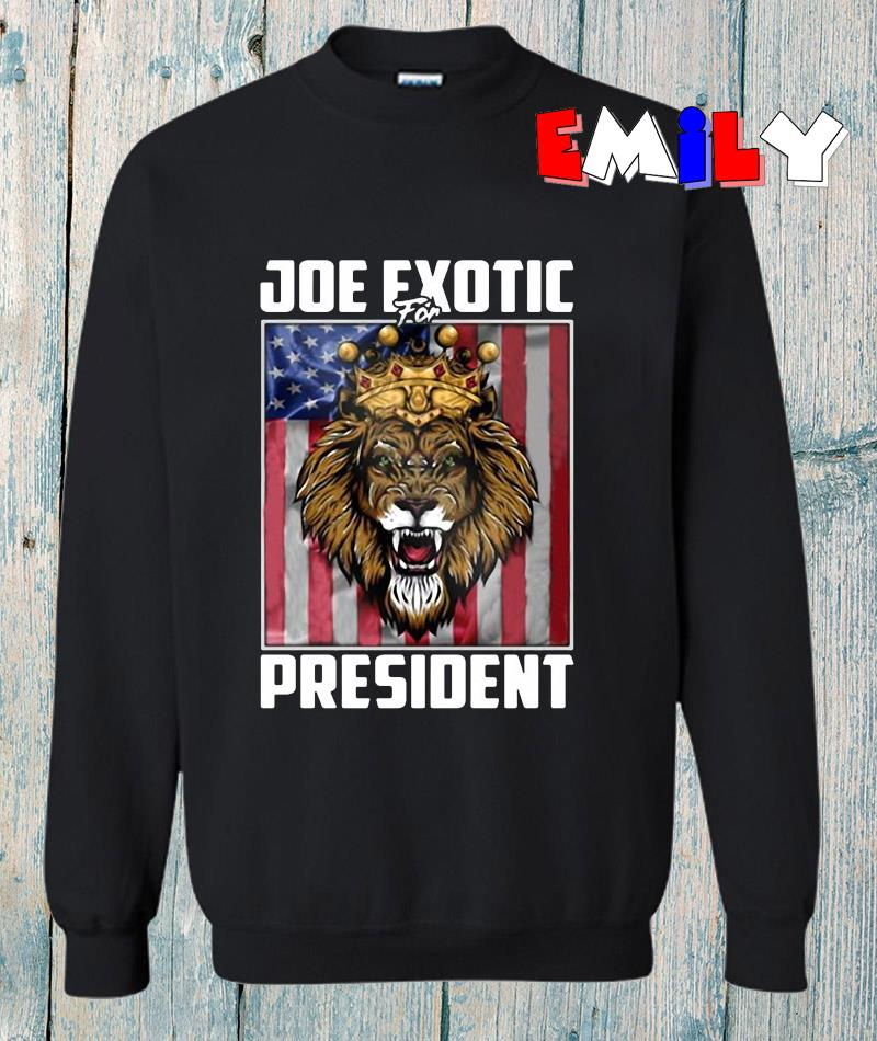 Joe Exotic for president 2020 American flag sweatshirt