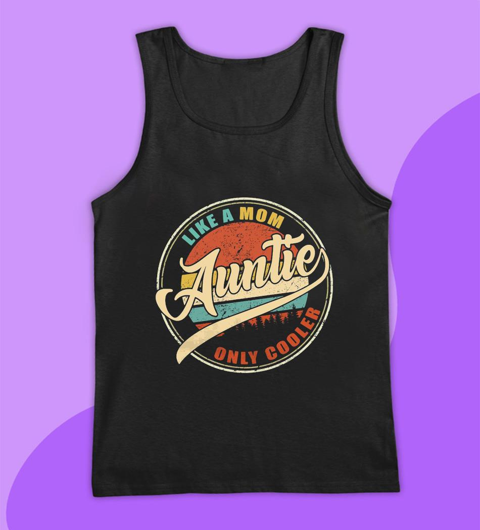 Like a mom auntie only cooler vintage t-s tank top