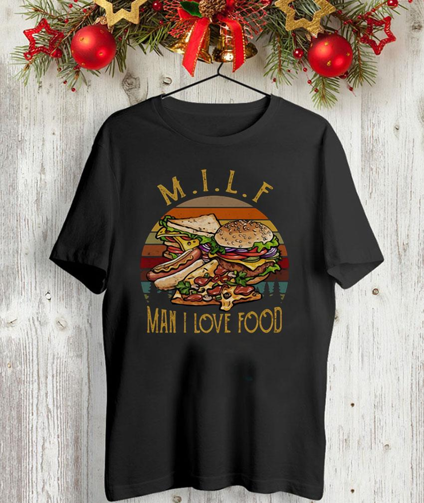 MILF man I love food vintage t-shirt
