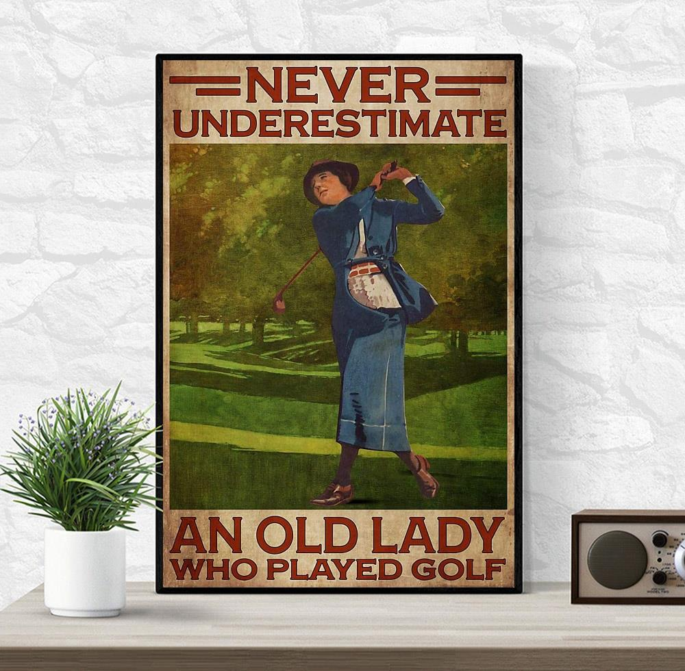 Never underestimate an old lady loved golf vertical poster