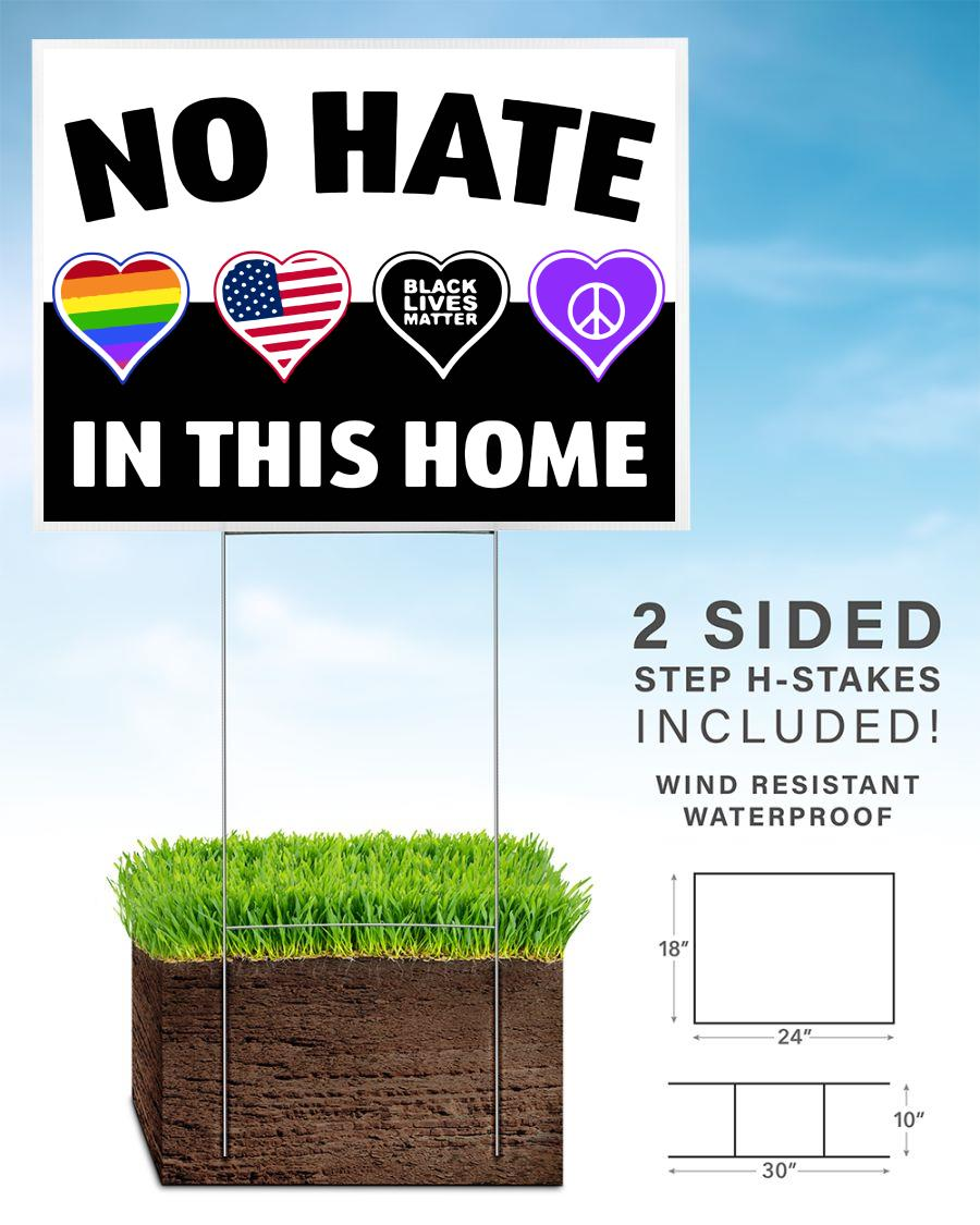No hate in this home yard sign