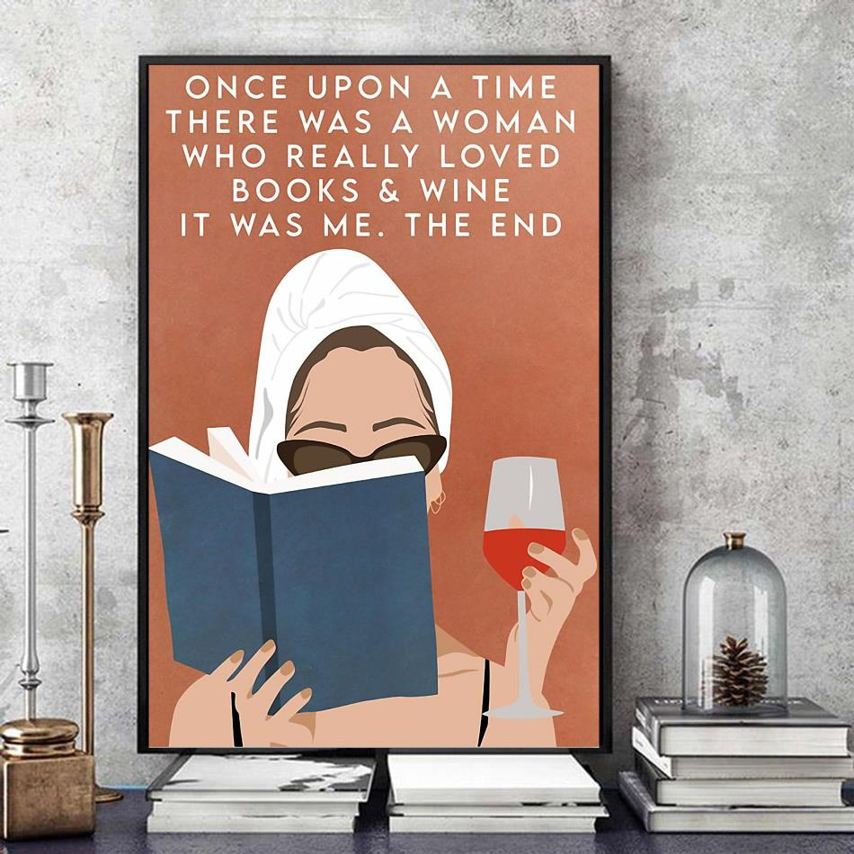 Once upon a time there was a woman who loved books and wine vintage poster