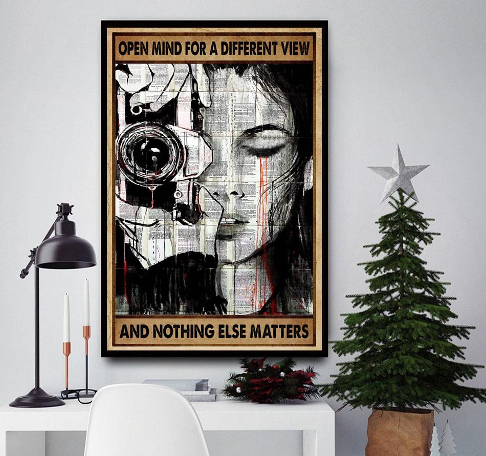 Photography girl open mind for a different view and nothing else matters poster