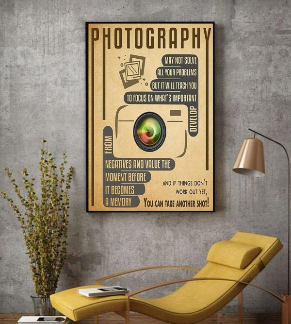 Photography you can take another shot vertical poster decor