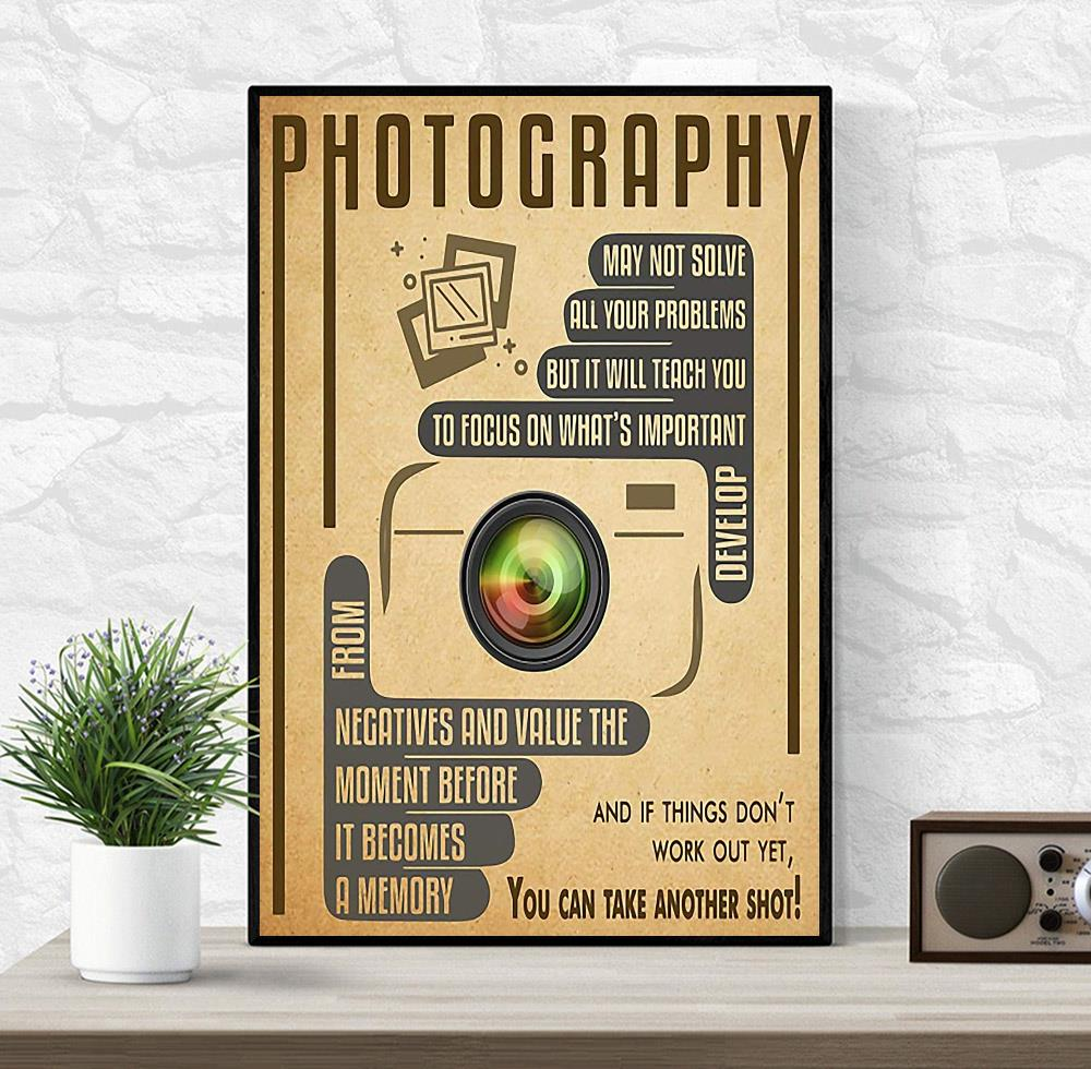 Photography you can take another shot vertical poster wrapped