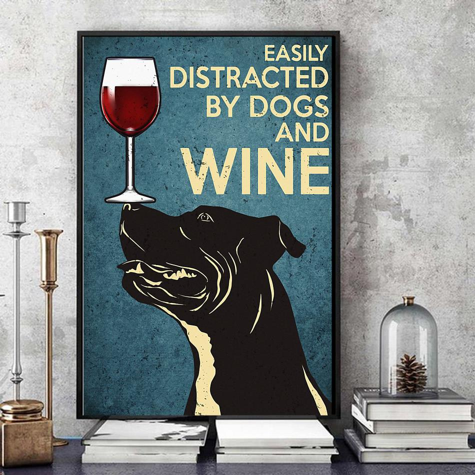 Pitbull easily distracted by dogs and wine poster