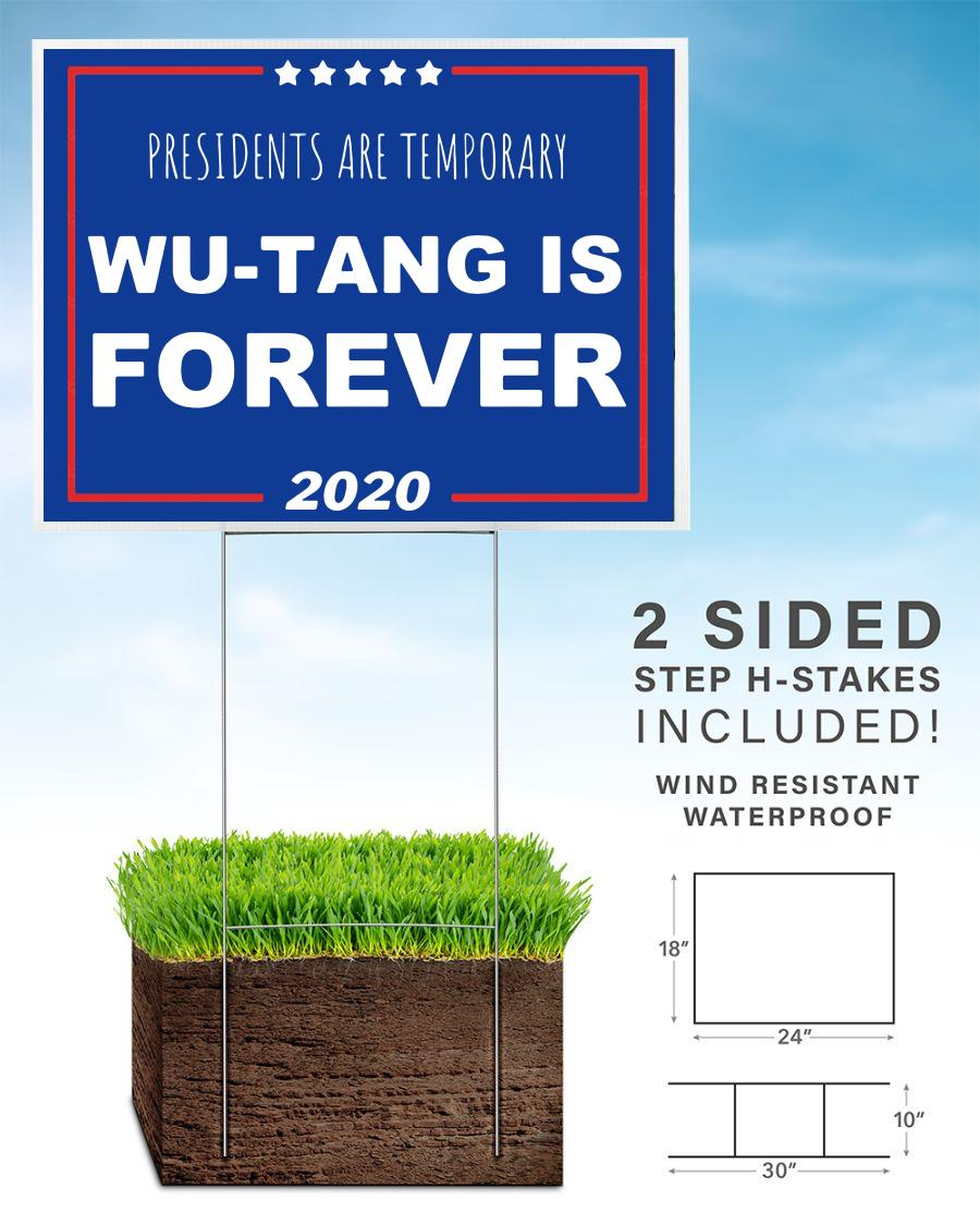 Presidents are temporary wu-tang is forever yard sign