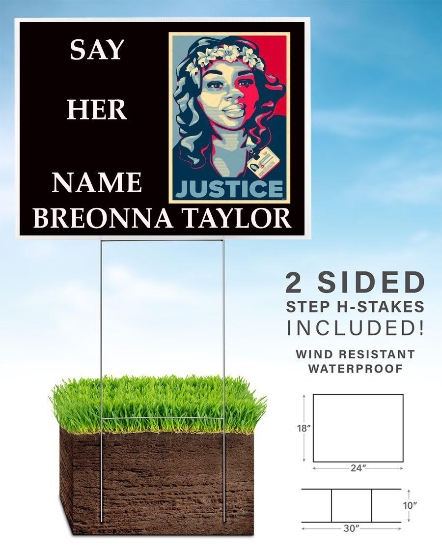 Say her name Breonna Taylor yard sign