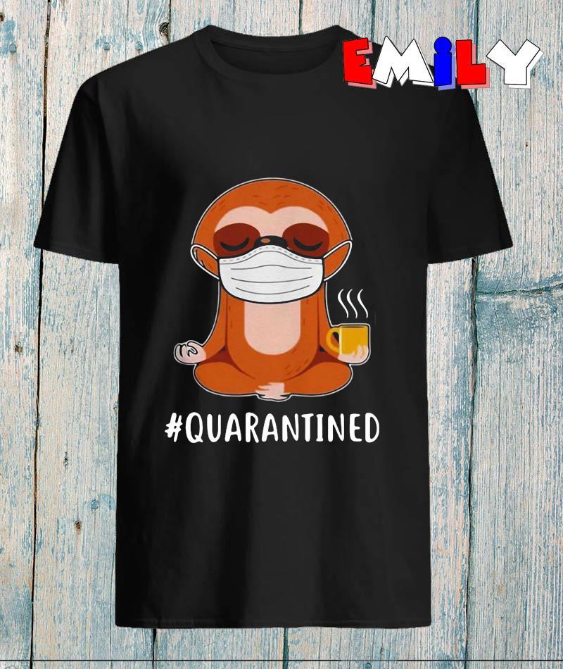 Sloth namaste coffee #quarantined 2020