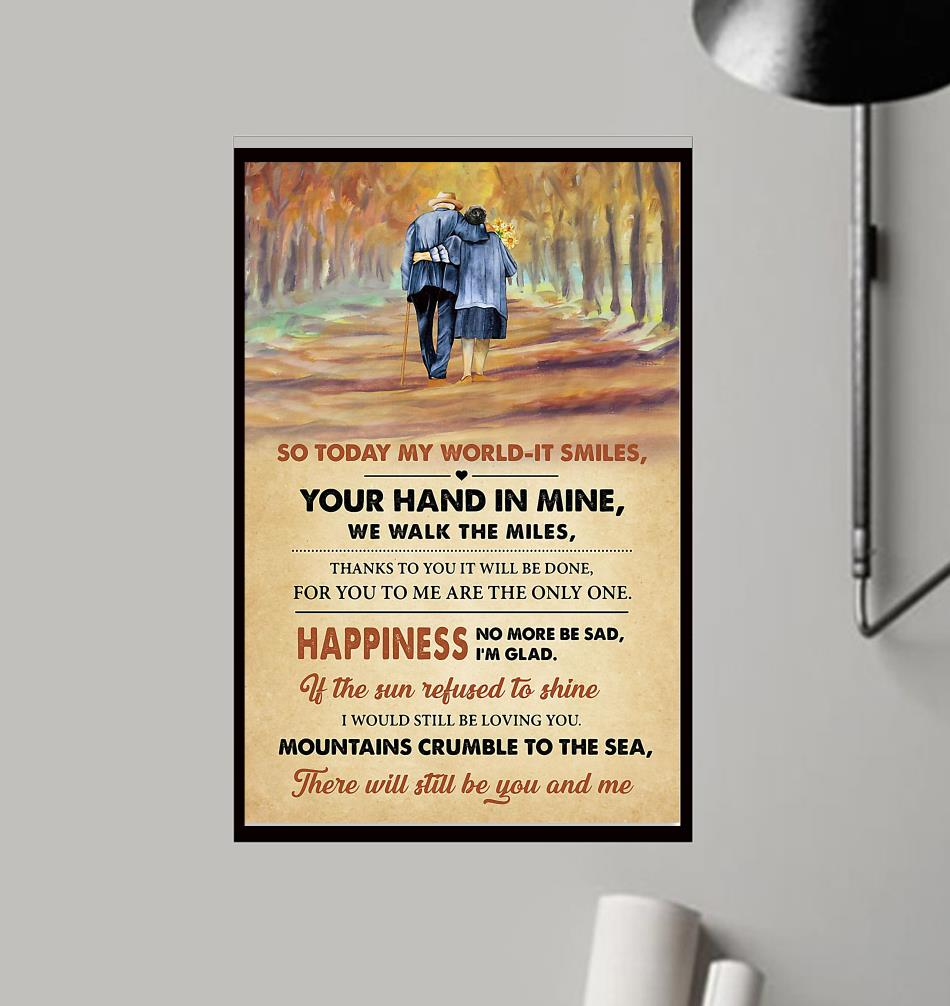 So today my world it smiles your hand in mine we walk the miles wrapped canvas frame