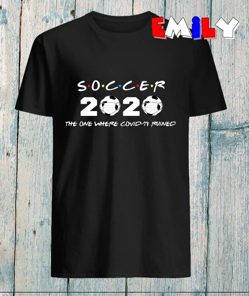 Soccer 2020 the one where covid-19 ruined