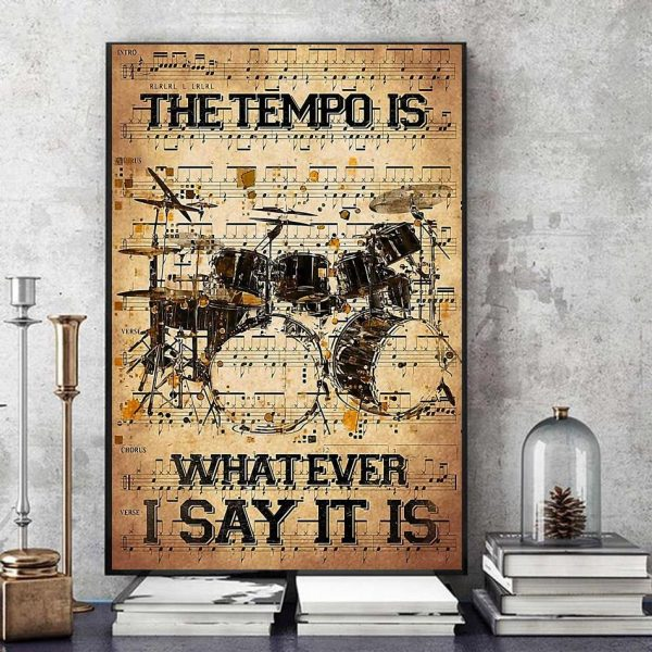 The tempo is whatever i say it is dictionary drumner canvas art