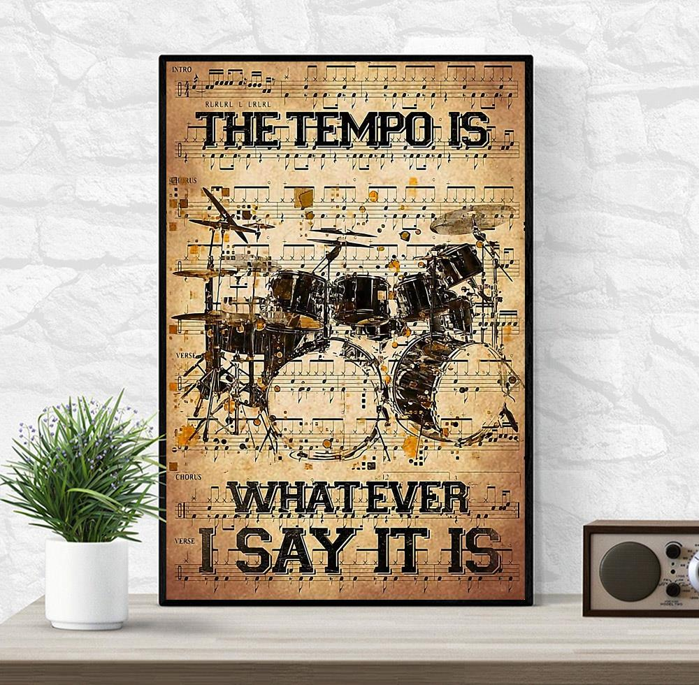 The tempo is whatever i say it is dictionary drumner canvas wrapped