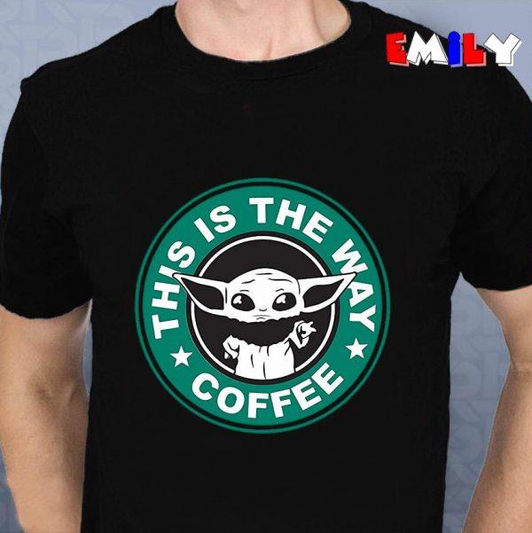 This is the way Baby Yoda Starbucks unisex t-shirt