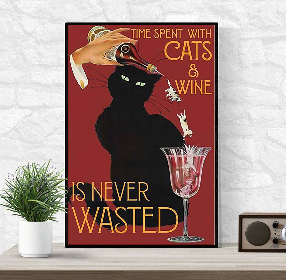 Time spend with cats and wine is never wasted vintage poster