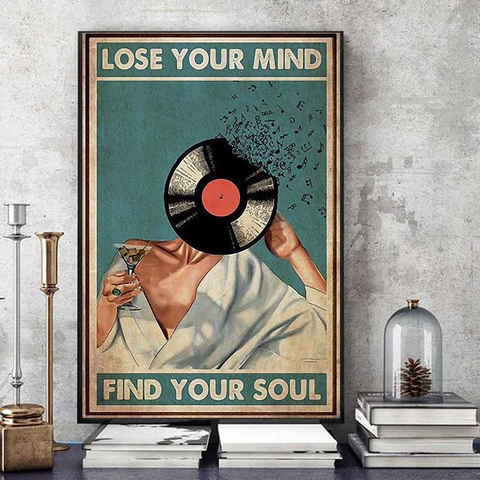 Wine lovers lose your mind find your soul poster art